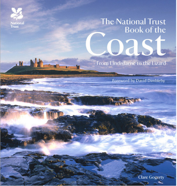 The National Trust Book of the Coast by Clare Gogerty
